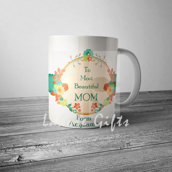 To the Most Beautiful Mom Mug