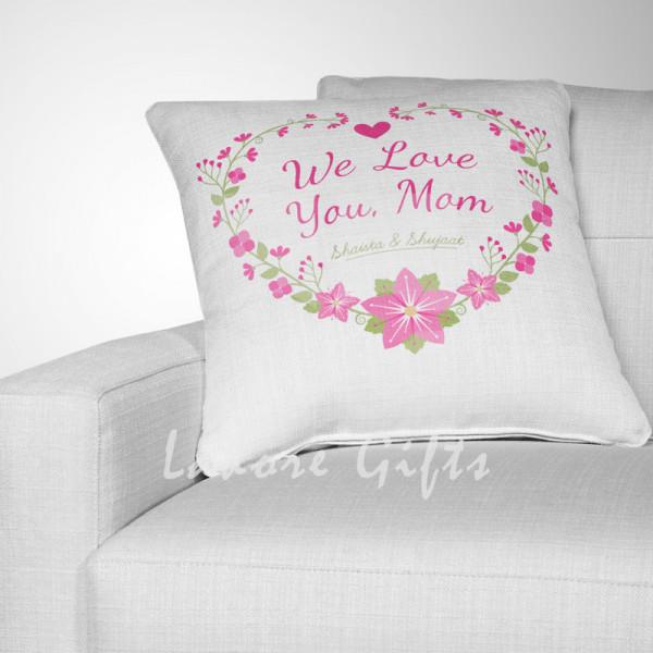 We Love You Mom Flowery Heart Cushion
