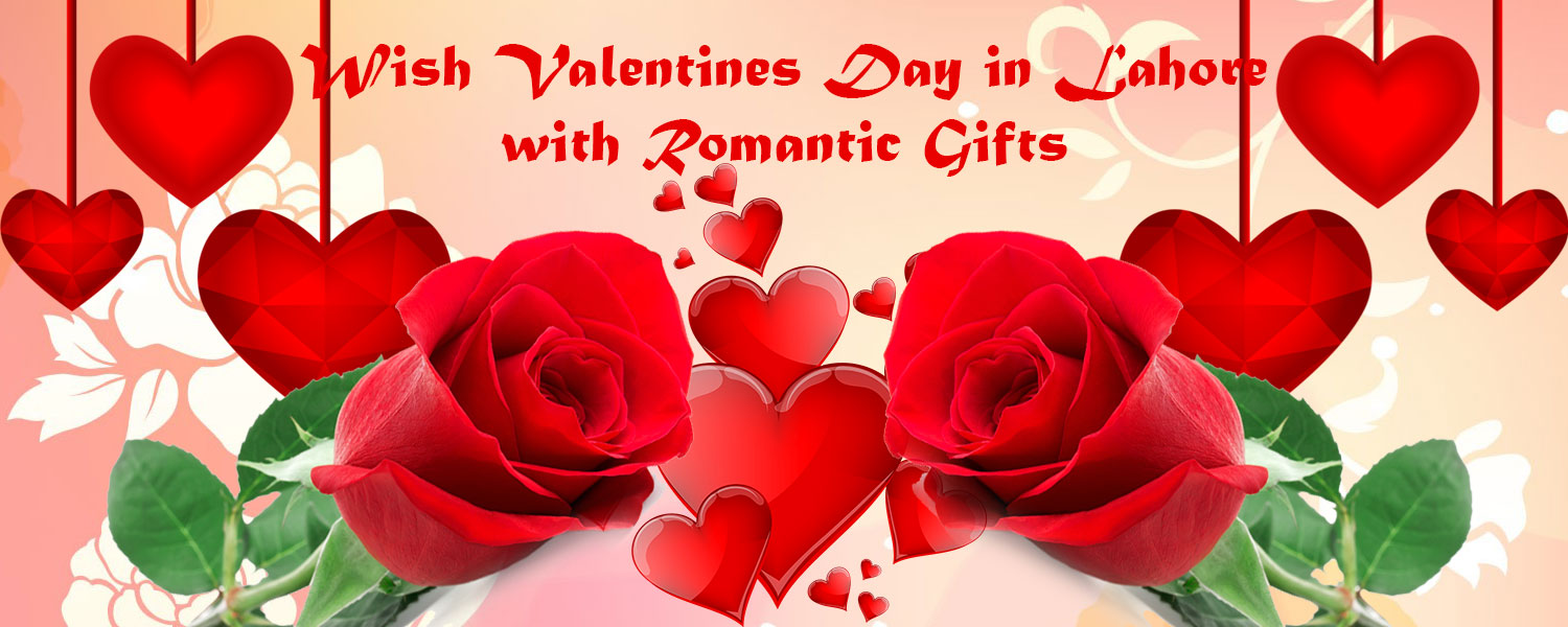 Send Love, Romance and Valentines Gifts to Lahore