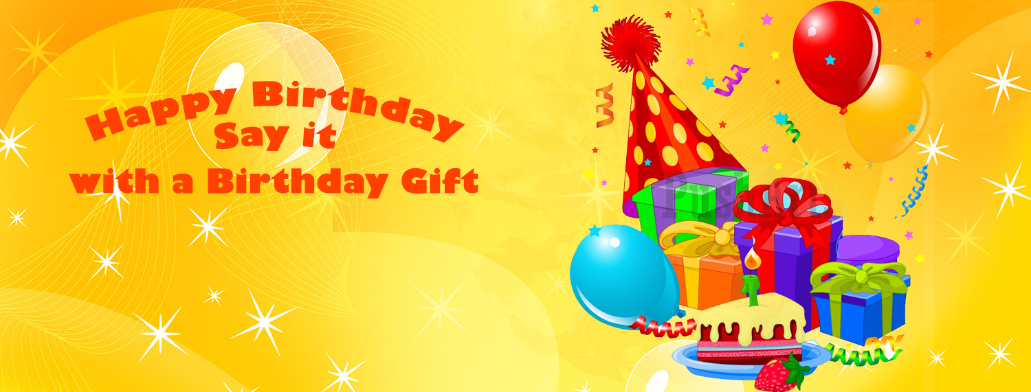 Send Birthday Gifts To Lahore For Every Age Race And Grace
